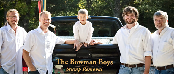 Bowman Family Stump Grinding Experts